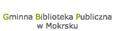 Gminna Biblioteka Publiczna w Mokrsku